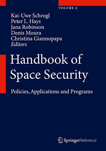 Handbook of Space Security: Kai-Uwe Schrogl