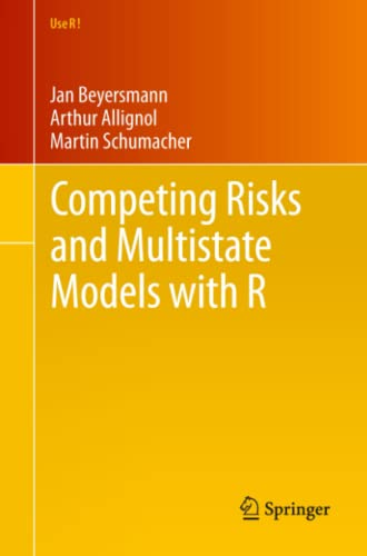 9781461420347: Competing Risks and Multistate Models with R (Use R!)
