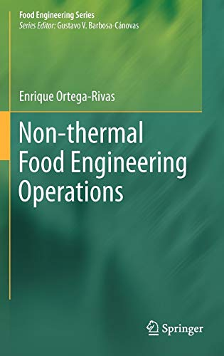 9781461420378: Non-thermal Food Engineering Operations (Food Engineering Series)