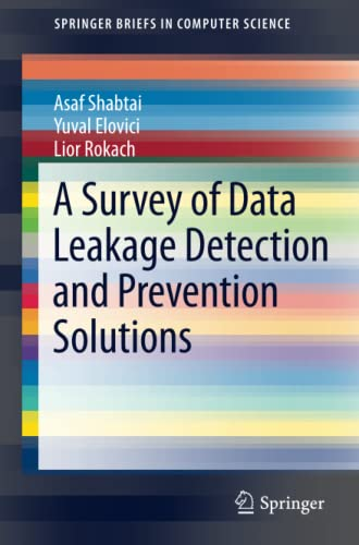 9781461420521: A Survey of Data Leakage Detection and Prevention Solutions (SpringerBriefs in Computer Science)
