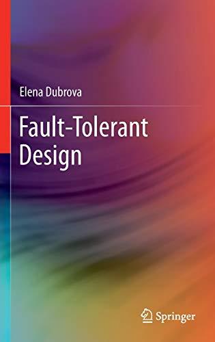 Fault-Tolerant Design: Dubrova, Elena
