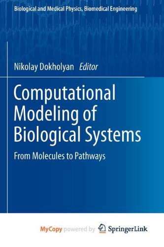 9781461421474: Computational Modeling of Biological Systems: From Molecules to Pathways