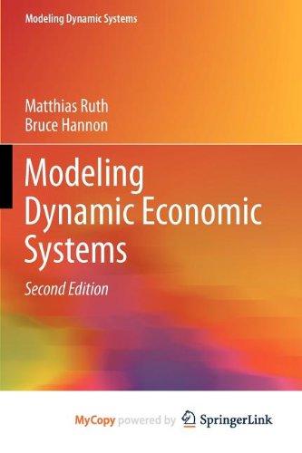 9781461422105: Modeling Dynamic Economic Systems