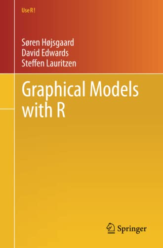 9781461422983: Graphical Models with R (Use R!)