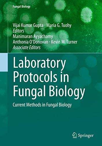Laboratory Protocols in Fungal Biology: Current Methods in Fungal Biology (Hardback)