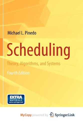 9781461423621: Scheduling: Theory, Algorithms, and Systems