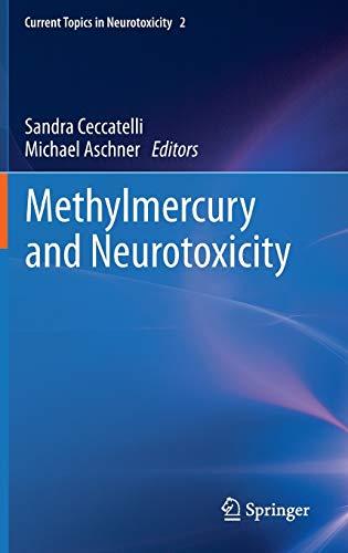Methylmercury and Neurotoxicity (Hardback)