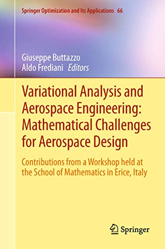 Variational Analysis and Aerospace Engineering: Mathematical Challenges for Aerospace Design: ...