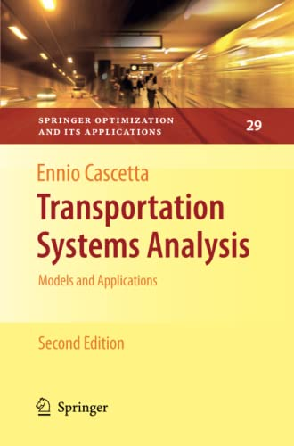9781461424482: Transportation Systems Analysis: Models and Applications (Springer Optimization and Its Applications)