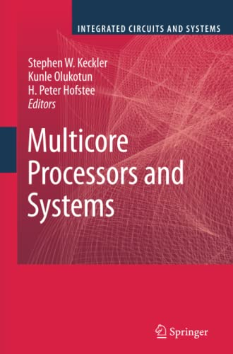 9781461424505: Multicore Processors and Systems (Integrated Circuits and Systems)