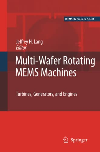 9781461424598: Multi-Wafer Rotating MEMS Machines: Turbines, Generators, and Engines (MEMS Reference Shelf)