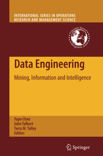 9781461424765: Data Engineering: Mining, Information and Intelligence (International Series in Operations Research & Management Science) (Volume 132)