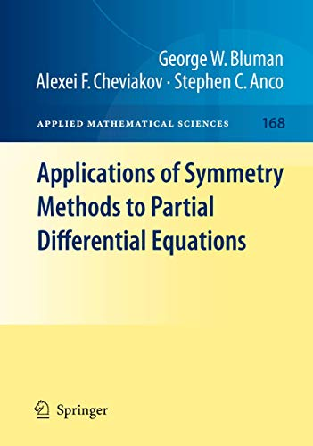 9781461424987: Applications of Symmetry Methods to Partial Differential Equations: Volume 168 (Applied Mathematical Sciences)