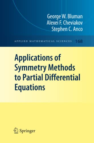 9781461424987: Applications of Symmetry Methods to Partial Differential Equations (Applied Mathematical Sciences) (Volume 168)