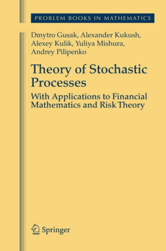 Theory of Stochastic Processes. With Applications to Financial Mathematics and Risk Theory: DMYTRO ...