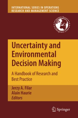 9781461425250: Uncertainty and Environmental Decision Making: A Handbook of Research and Best Practice (International Series in Operations Research & Management Science)
