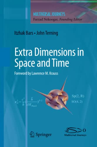 9781461425328: Extra Dimensions in Space and Time