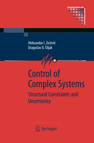 9781461425557: Control of Complex Systems: Structural Constraints and Uncertainty (Communications and Control Engineering)