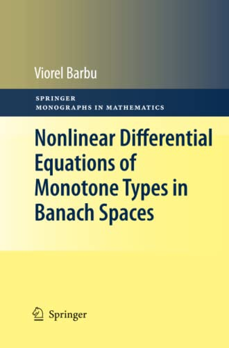 9781461425571: Nonlinear Differential Equations of Monotone Types in Banach Spaces (Springer Monographs in Mathematics)
