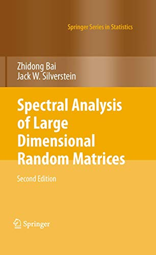 9781461425922: Spectral Analysis of Large Dimensional Random Matrices (Springer Series in Statistics)