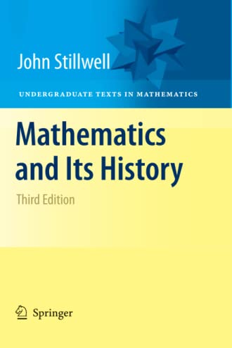 9781461426325: Mathematics and Its History (Undergraduate Texts in Mathematics)