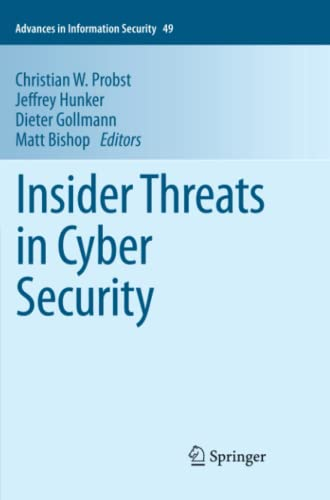 9781461426387: Insider Threats in Cyber Security (Advances in Information Security)