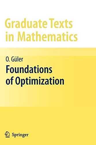 9781461426479: Foundations of Optimization (Graduate Texts in Mathematics)