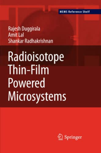 9781461426660: Radioisotope Thin-Film Powered Microsystems (MEMS Reference Shelf)