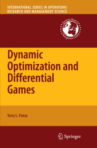 9781461426806: Dynamic Optimization and Differential Games (International Series in Operations Research & Management Science)