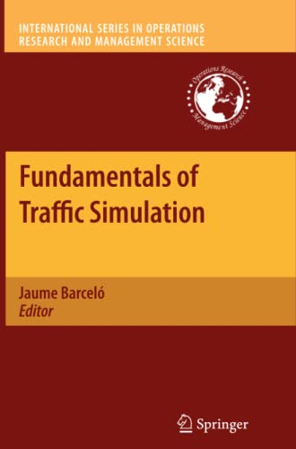 9781461426875: Fundamentals of Traffic Simulation (International Series in Operations Research & Management Science)