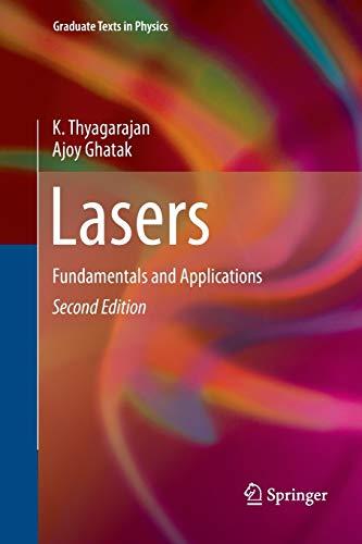 Lasers. Fundamentals and Applications: K. THYAGARAJAN