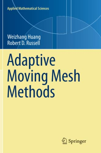 9781461427087: Adaptive Moving Mesh Methods (Applied Mathematical Sciences)