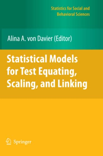 9781461427100: Statistical Models for Test Equating, Scaling, and Linking (Statistics for Social and Behavioral Sciences)