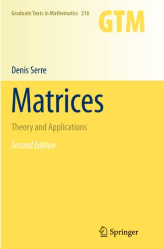 9781461427230: Matrices: Theory and Applications (Graduate Texts in Mathematics)