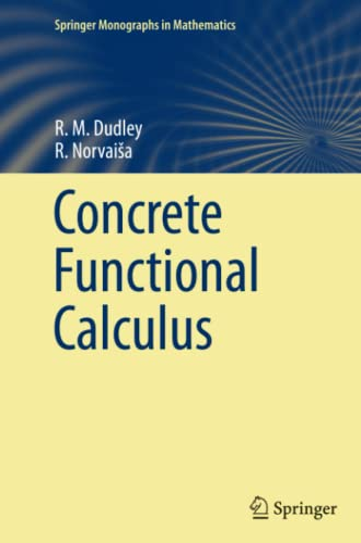 Concrete Functional Calculus: R. M. Dudley