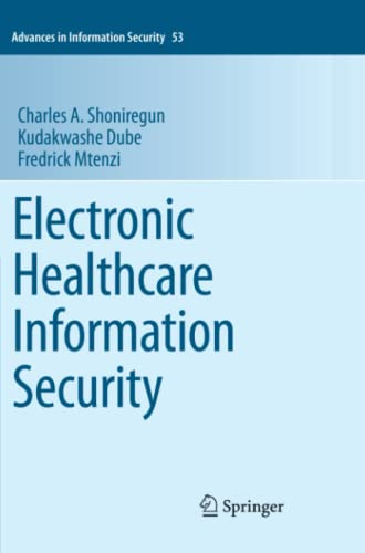 9781461427469: Electronic Healthcare Information Security (Advances in Information Security)