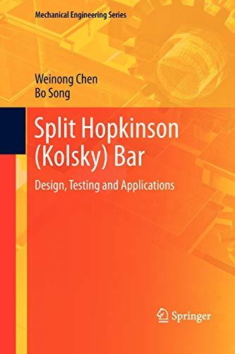 9781461427605: Split Hopkinson (Kolsky) Bar: Design, Testing and Applications (Mechanical Engineering Series)