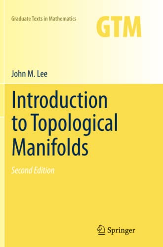 Introduction to Topological Manifolds (Graduate Texts in Mathematics) (1461427908) by Lee, John