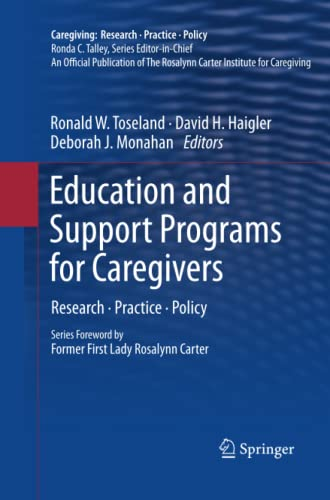 9781461428138: Education and Support Programs for Caregivers: Research, Practice, Policy (Caregiving: Research · Practice · Policy)