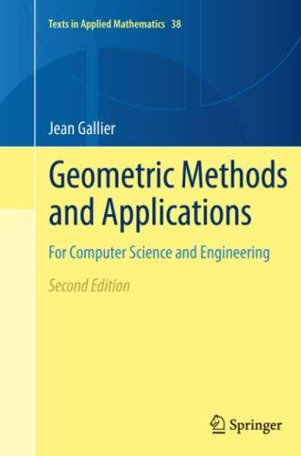 9781461428244: Geometric Methods and Applications: For Computer Science and Engineering (Texts in Applied Mathematics)