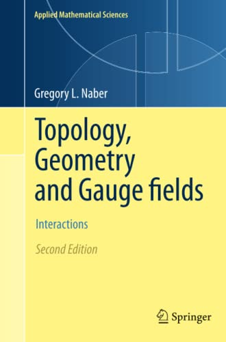 Topology, Geometry and Gauge fields: Interactions (Paperback)
