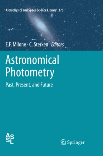 9781461428589: Astronomical Photometry: Past, Present, and Future (Astrophysics and Space Science Library)