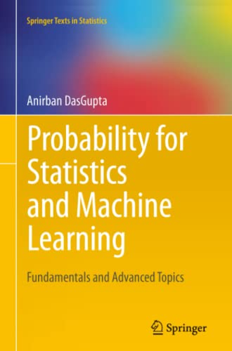 9781461428848: Probability for Statistics and Machine Learning: Fundamentals and Advanced Topics (Springer Texts in Statistics)