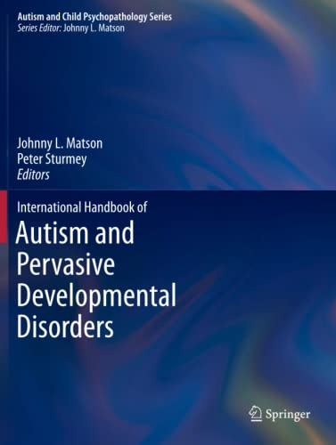 9781461429135: International Handbook of Autism and Pervasive Developmental Disorders (Autism and Child Psychopathology Series)