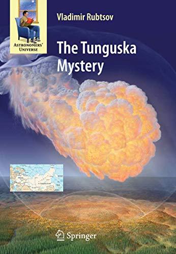 9781461429258: The Tunguska Mystery (Astronomers' Universe)
