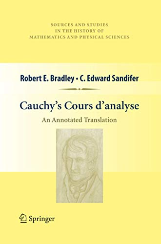 9781461429265: Cauchy's Cours d'analyse (Sources and Studies in the History of Mathematics and Physical Sciences)