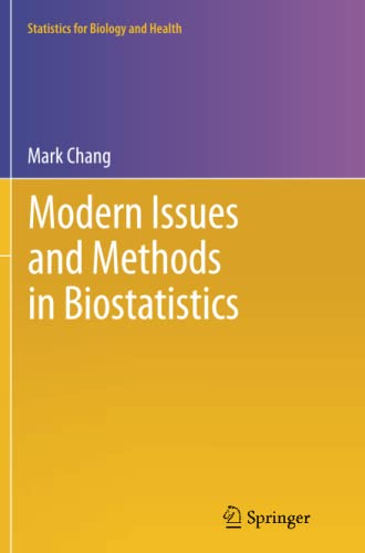 9781461429456: Modern Issues and Methods in Biostatistics (Statistics for Biology and Health)