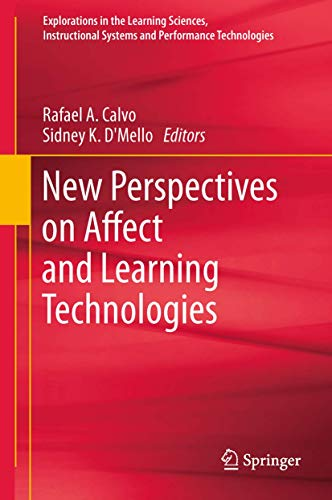 New Perspectives on Affect and Learning Technologies (Explorations in the Learning Sciences, ...