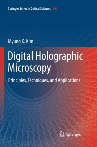 9781461429951: Digital Holographic Microscopy: Principles, Techniques, and Applications (Springer Series in Optical Sciences)