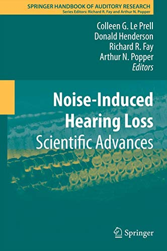 9781461429968: Noise-Induced Hearing Loss: Scientific Advances (Springer Handbook of Auditory Research)